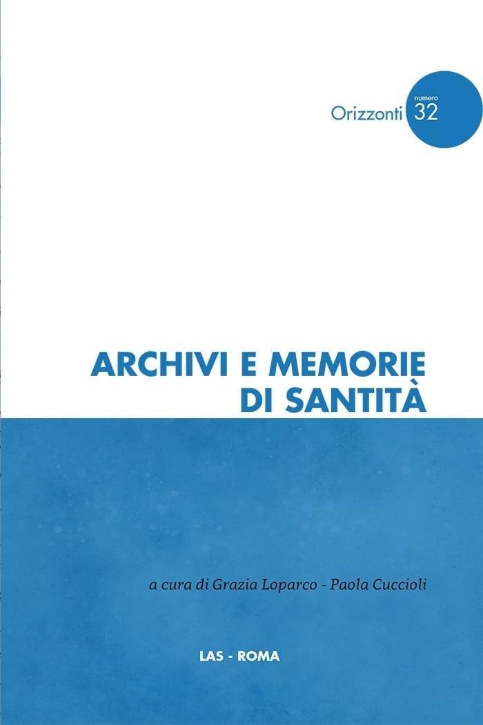 Archivi e Memorie di Santità - Loparco e Cuccioli