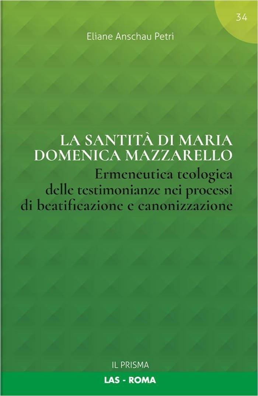 La Santità di Maria Domenica Mazzarello - E. A. Petri